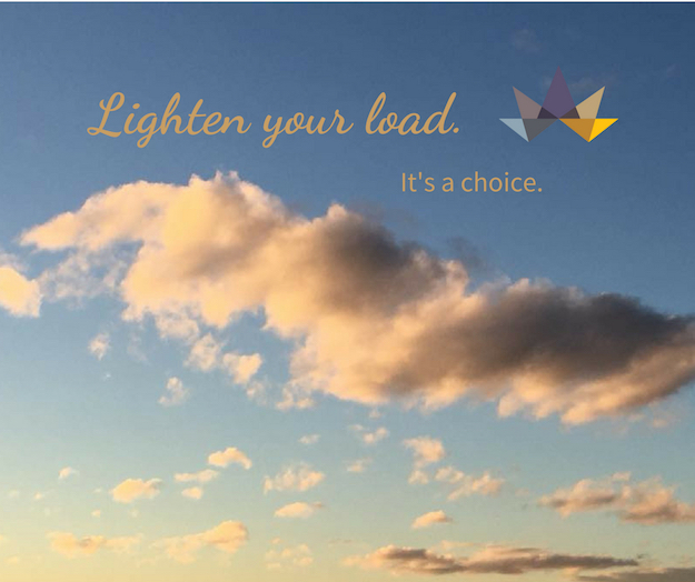 Lighten your load. It's a choice.