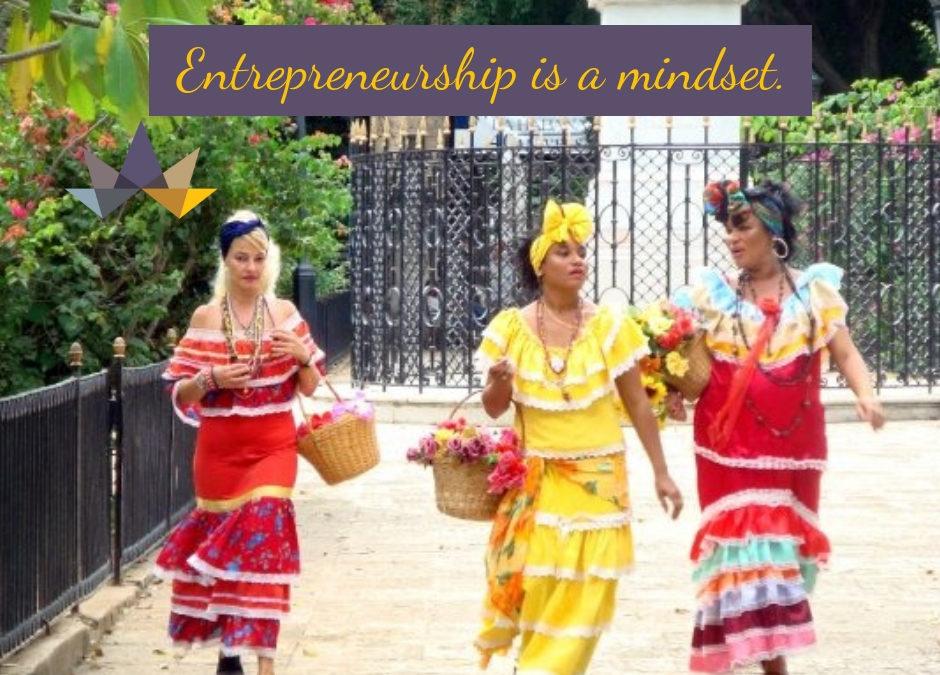 Entrepreneurship is a Mindset