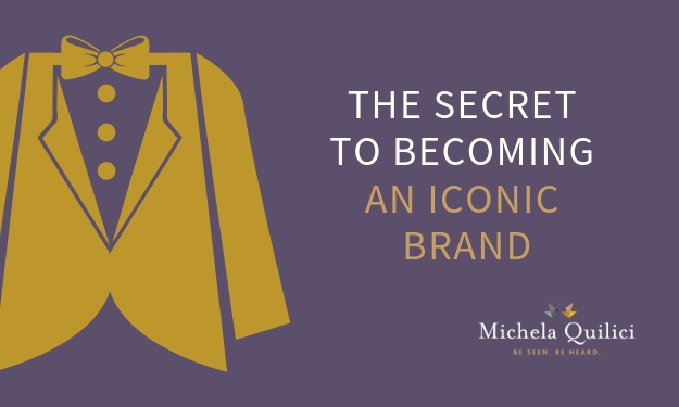 The Secret to Becoming an Iconic Brand