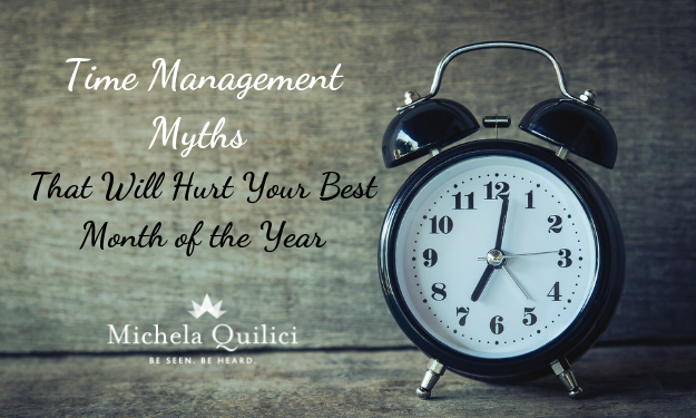Time Management Myths That Will Hurt Your Best Month of the Year
