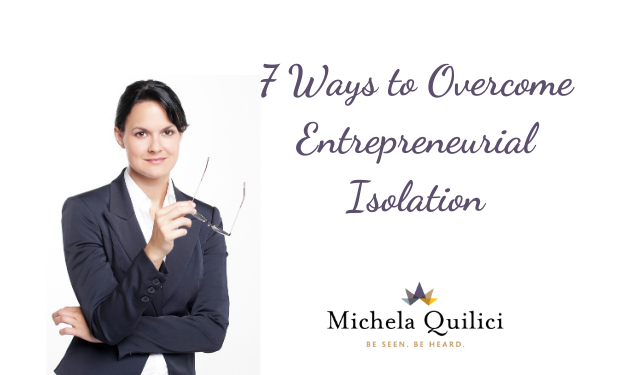 7 Ways to Overcome Entrepreneurial Isolation