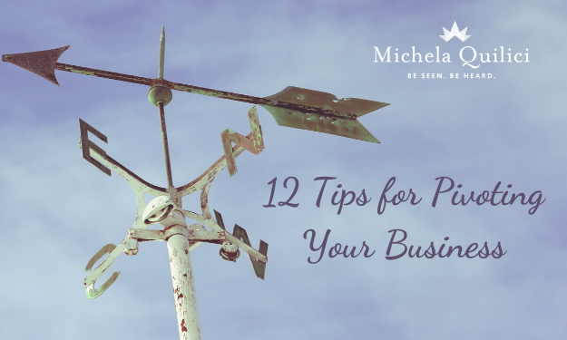 Looking to Pivot Your Business? Here are 12 Tips