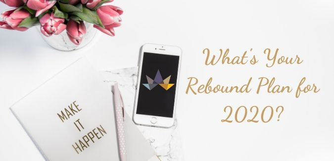 What's Your Rebound Plan for 2020?