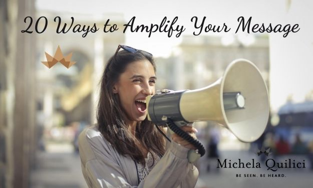20 Ways to Amplify Your Message and Grow Your Business