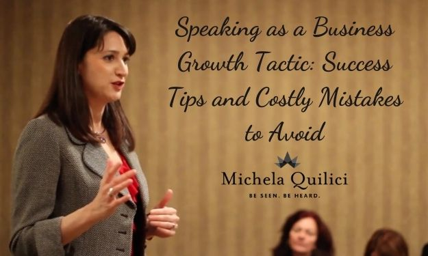 Speaking as a Business Growth Tactic: Success Tips and Costly Mistakes to Avoid